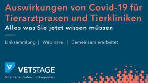 Auswirkungen von Corona (COVID-19) für Tierarztpraxen und Tierkliniken